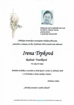 Smútočné oznámenie – Irena Trpková, rod. Vančíková